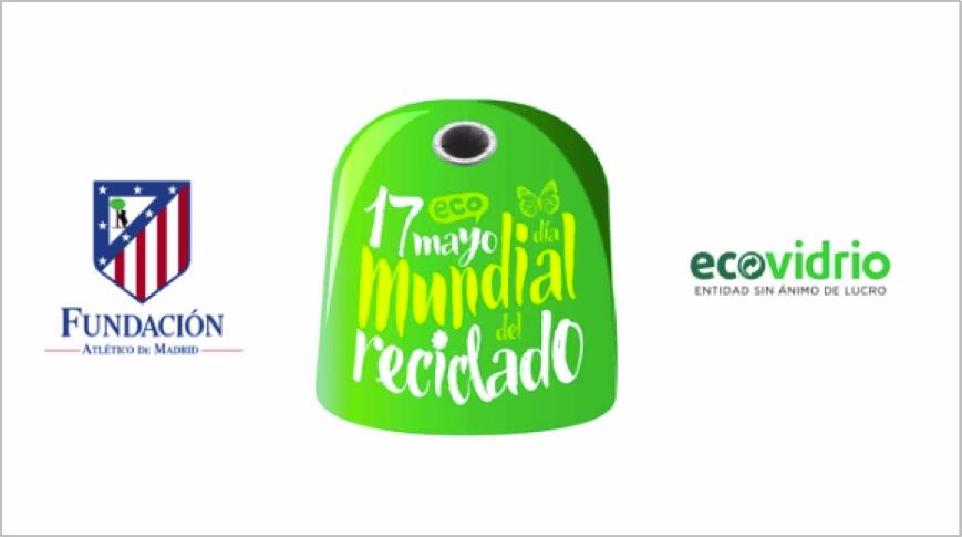 Atletico de Madrid y Ecovidrio en el dia mundial del reciclado