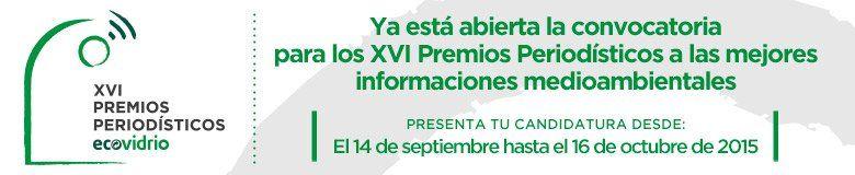 Convocatoria XVI Premios Periodisticos Ecovidrio