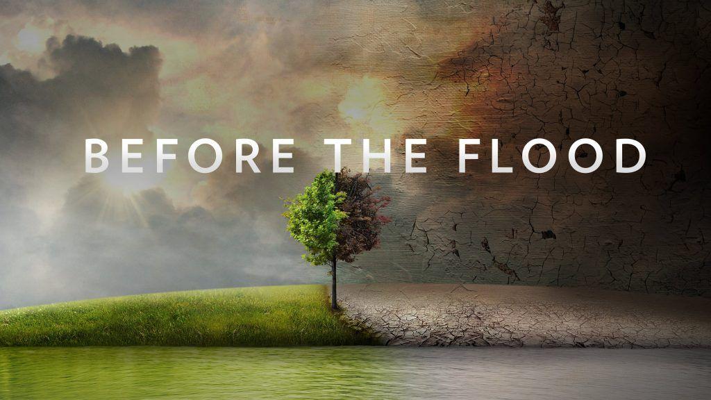 before the flood es un documental sobre el planeta muy realista