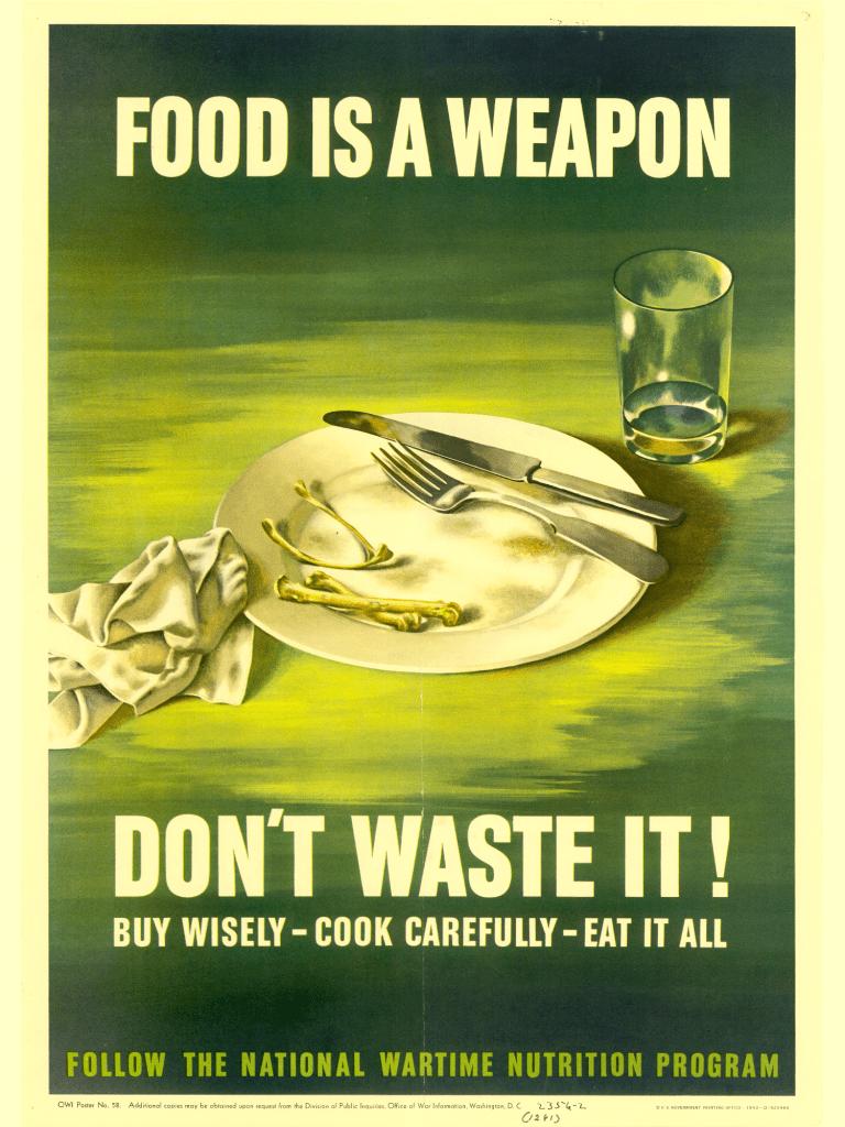 cartel historia del reciclaje en la II guerra mundial - desperdicio de comida