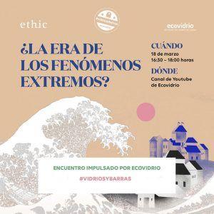 cartel evento Ecovidrio ¿la era de los fenómenos extremos?